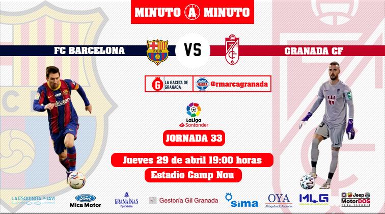 minuto-a-minuto-barcelona-granada
